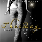 Thursday-have-a-good-one-2