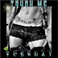 Touch-me-Tuesday-13