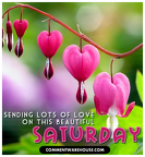 saturday-sending-lots-of-love-beautiful