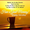 205575-Have-A-Great-Morning-Happy-Monday