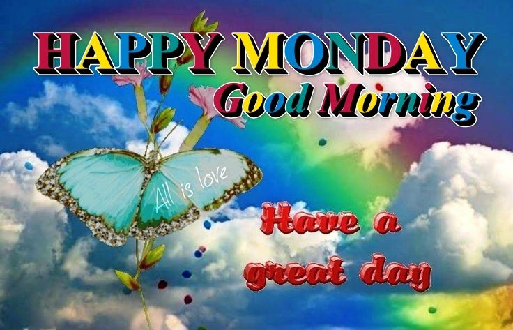 179486-Happy-Monday-Have-A-Great-Day.jpg